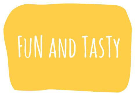 Fun & Tasty